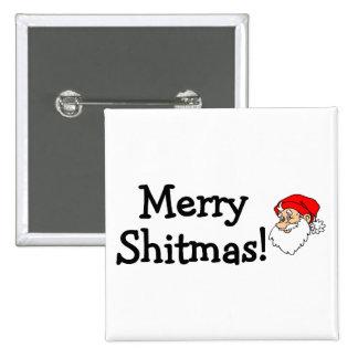 Merry Shitmas Santa 15 Cm Square Badge