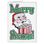 Merry Sixmas! Santa Loves A Six Pack! Greeting Cards