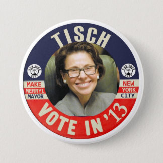 Merryl Tisch NYC Mayor 2013 7.5 Cm Round Badge