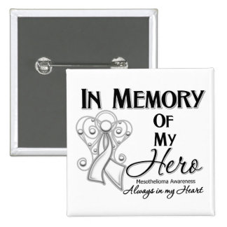 Mesothelioma Cancer In Memory of My Hero 15 Cm Square Badge