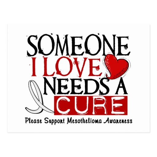 Mesothelioma NEEDS A CURE 1 Postcards