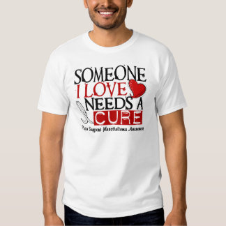 Mesothelioma NEEDS A CURE 1 Tshirt