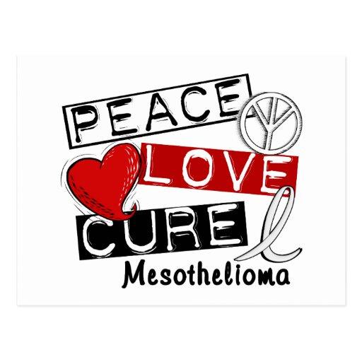 Mesothelioma PEACE LOVE CURE 1 Postcards