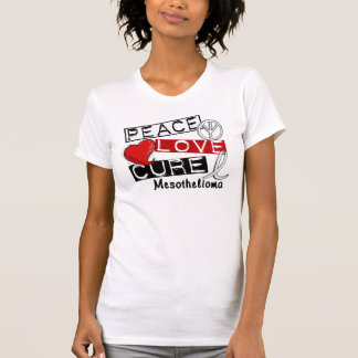 Mesothelioma PEACE LOVE CURE 1 Tshirts