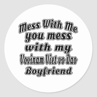 Mess With Me You Mess With My Vovinam Viet vo Dao Round Sticker