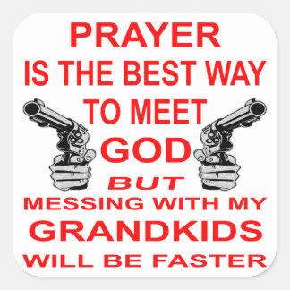 Mess With My Grandkids & Meet God Square Sticker