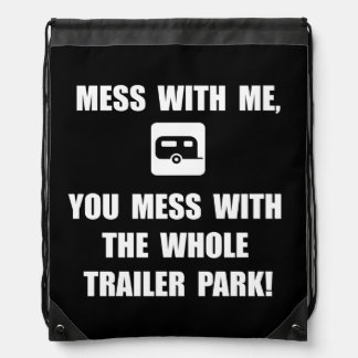 Mess With Trailer Drawstring Backpacks