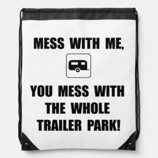 Mess With Trailer Drawstring Bags