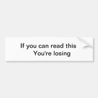 Message for the loser bumper sticker