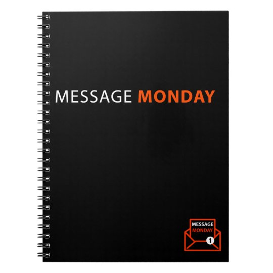 Message Monday Black Spiral Notebook