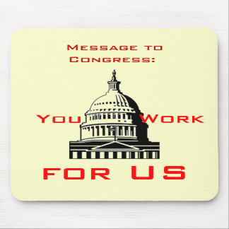 Message to Congress  mousepad