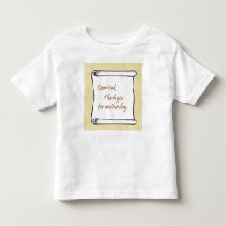Message to God Toddler T-Shirt