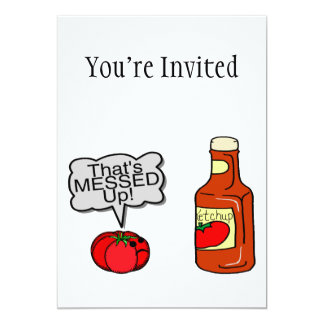 Messed Up Ketchup 13 Cm X 18 Cm Invitation Card