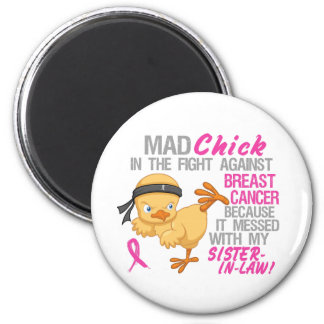 Messed With My Sister-In-Law 3L Breast Cancer 6 Cm Round Magnet