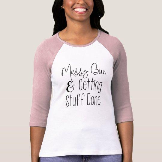 Messy Bun Mum Life T-Shirt Top