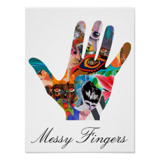 Messy Fingers Poster