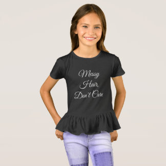 Messy Hair, Don't Care - Dark Colors T-Shirt