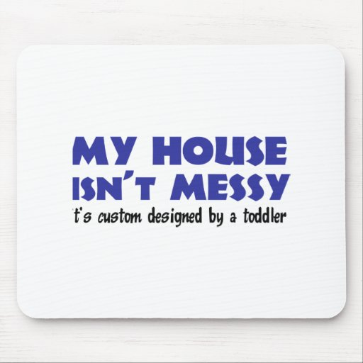 Messy House Mouse Pad