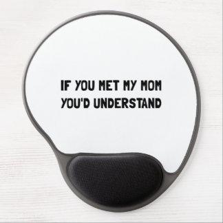 Met Mom Understand Gel Mouse Pad