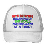 Metal Detecting Cleaning Up The World (Pop-A-Top) Hats