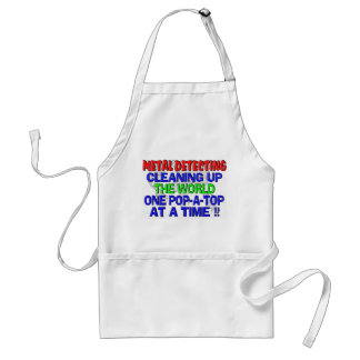 Metal Detecting Cleaning Up The World (Pop-A-Top) Standard Apron