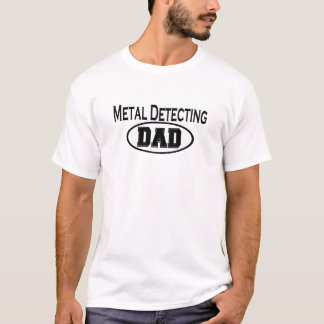 Metal Detecting Dad T-shirts and Gifts.