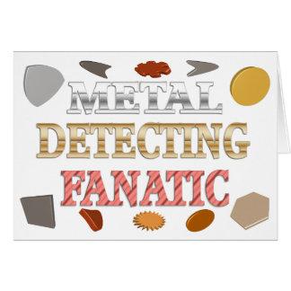 Metal Detecting Fanatic Greeting Card