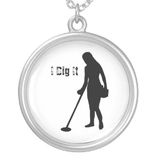 Metal Detecting - I Dig It - Necklace