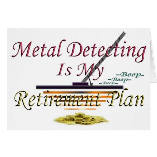 Metal Detecting Is My Retirement Plan Cards