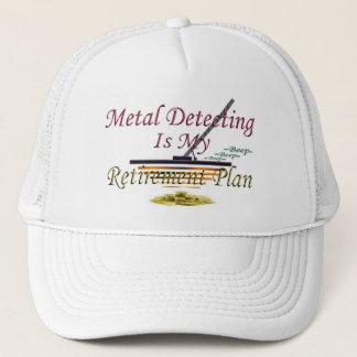 Metal Detecting Is My Retirement Plan Trucker Hat