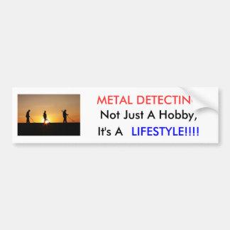 Metal Detecting Items, METAL DETECTING, Not Jus... Bumper Sticker