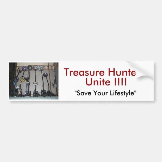 Metal Detecting Items, Treasure Hunters Unite !!!! Bumper Sticker