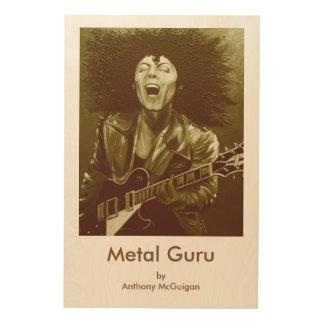 Metal Guru/Golden Boy Wooden Panel