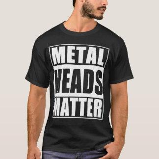 Metal Heads Matter T-Shirt