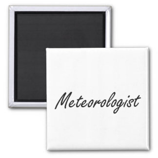 Meteorologist Artistic Job Design 2 Inch Square Magnet