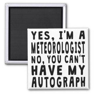 Meteorologist Autograph Square Magnet