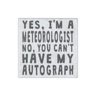Meteorologist Autograph Stone Magnet