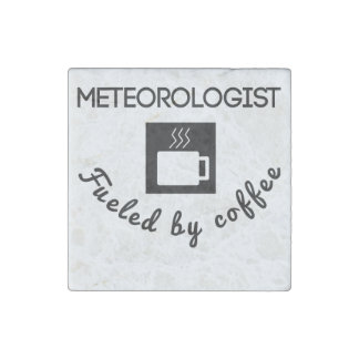 Meteorologist Fueled By Coffee Stone Magnet