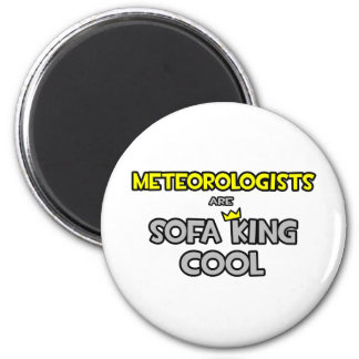 Meteorologists Are Sofa King Cool Magnets
