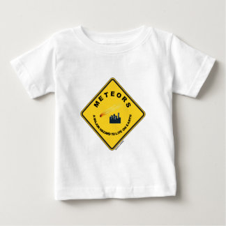 Meteors A Major Hazard To Life On Earth (Sign) T Shirt