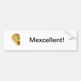 Mexcellent! Tacos' Rule! Car Bumper Sticker