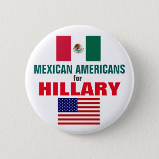 Mexican Americans for Hillary 2016 6 Cm Round Badge
