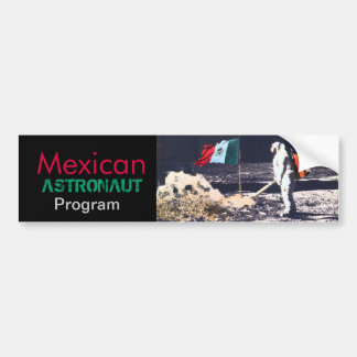 MEXICAN ASTRONAUT PROGRAM - bumper sticker