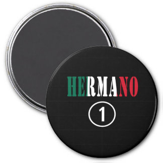 Mexican Brothers : Hermano Numero Uno Magnets