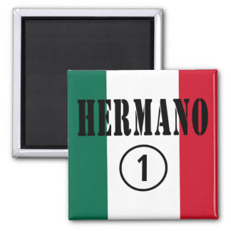 Mexican Brothers : Hermano Numero Uno Fridge Magnets