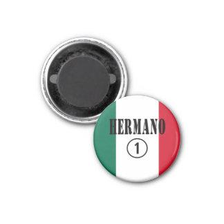 Mexican Brothers : Hermano Numero Uno Fridge Magnet