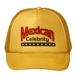 Mexican Celebrity Mesh Hats
