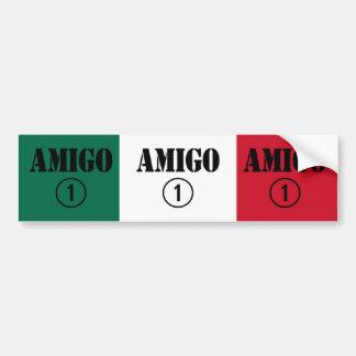 Mexican Friends : Amigo Numero Uno Bumper Sticker