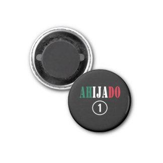 Mexican Godsons : Ahijado Numero Uno Refrigerator Magnets