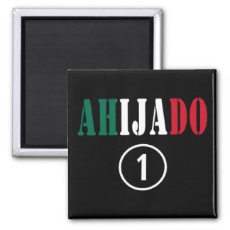 Mexican Godsons : Ahijado Numero Uno Fridge Magnet